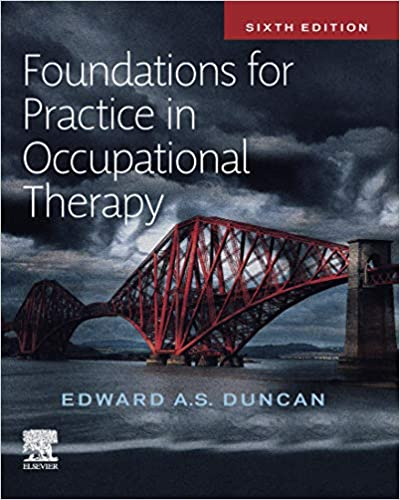 Foundations for Practice in Occupational Therapy E-BOOK, 6th Edition