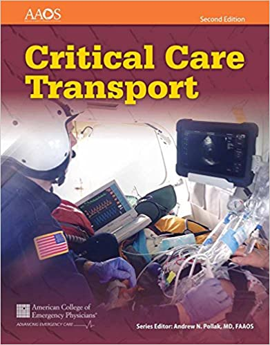 Critical Care Transport 9781284040999 Medicine Health Science Books Amazon Com