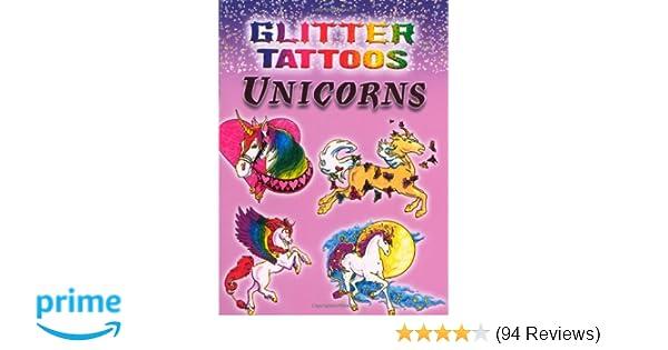 Glitter Tattoos Unicorns Dover Christy Shaffer 9780486456874 Amazon Books