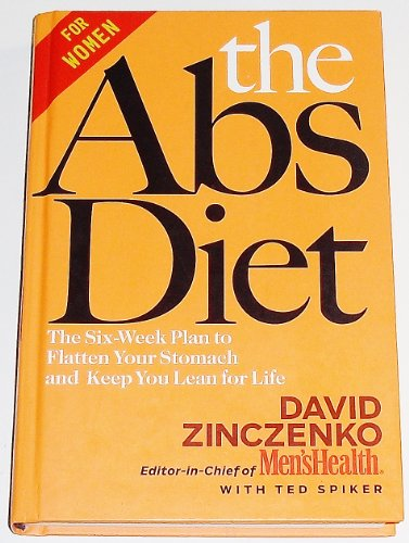 The Abs Diet: The 6-Week Diet to Flatten Your Stomach and Keep You Lean for Life -