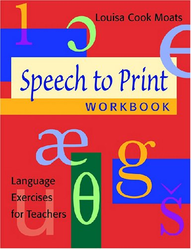 Speech to Print Workbook: Language Exercises for Teachers