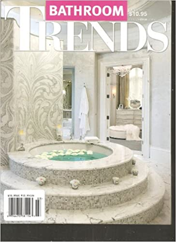 Bathroom Trends Magazine Volume 26 Number 3 Amazon Com Books