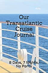 Back in the day, an ocean-going vessel offered the only way to journey across the Atlantic Ocean. Long days at sea and no calls at port along the way offered passengers a leisurely and relaxed voyage.Now available is a journal tailored specia...