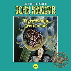 Tigerfrauen greifen an! (John Sinclair - Tonstudio Braun Klassiker 96)