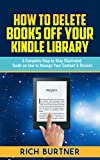 How To Delete Books Off Your Kindle Library