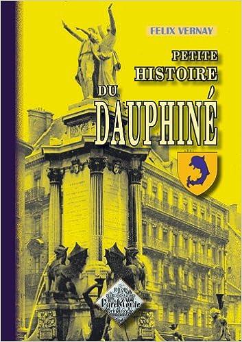 Téléchargement Petite Histoire du Dauphiné pdf, epub ebook