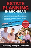 Estate Planning in Michigan: Secrets for Protecting Your  Savings  From the High Costs of Nursing Home Care