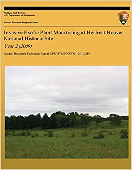 Invasive Exotic Plant Monitoring at Herbert Hoover National Historic Site Year 2 (2009)