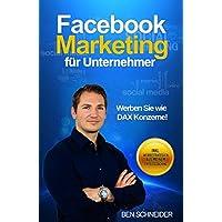 Facebook Marketing für Unternehmer: Werben Sie wie DAX Konzerne!