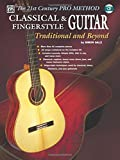 img - for The 21st Century Pro Method: Classical & Fingerstyle Guitar -- Traditional and Beyond, Spiral-Bound Book & CD book / textbook / text book