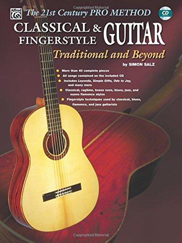 (The 21st Century Pro Method: Classical & Fingerstyle Guitar -- Traditional and Beyond, Spiral-Bound Book &)