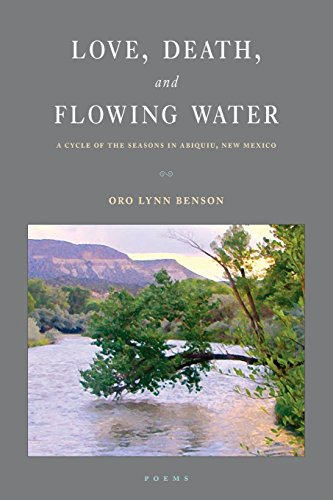 Mexico New Abiquiu (Love, Death and Flowing Water: A Cycle of Seasons in Abiquiu, New Mexico)