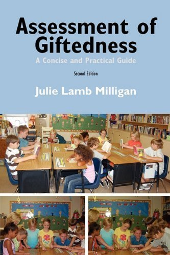 Assessment of Giftedness: A Concise and Practical Guide, Second Edition by Julie Lamb Milligan (2010-09-15)