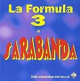 La Formula 3 a Sarabanda