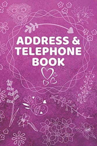 Address & Telephone Book: Organizer Contacts (6 x 9 in, 360 Contacts) - Addresses, Telephone Numbers, Emails, Birthday & Extra Notes - Alphabetical ... Journal & Notebook - Diary (Address Book) (Telephone Contact)