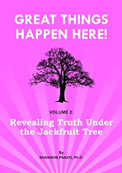 Revealing Truth Under The Jackfruit Tree (Great Things Happen Here! Book 2) by [Panzo, Shannon]