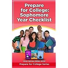 Prepare for College: Sophomore Year Checklist (Volume 2)