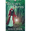 Wolves and Paths (A Twisted Fairytale #2) (Volume 2)