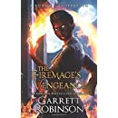 The Firemage's Vengeance: A Book of Underrealm (The Academy Journals) (Volume 3)