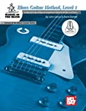 img - for Blues Guitar Method, Level 1: An Essential Study of Blues Accompaniment Guitar for All Skill-Levels book / textbook / text book