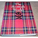 img - for The Scottish world: History and culture of Scotland book / textbook / text book