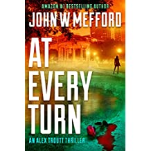 AT Every Turn (An Alex Troutt Thriller, Book 10) (Redemption Thriller Series 22)
