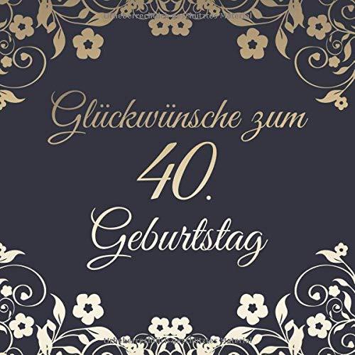 Glückwünsche Zum 40 Geburtstag Edel Vintage Gästebuch