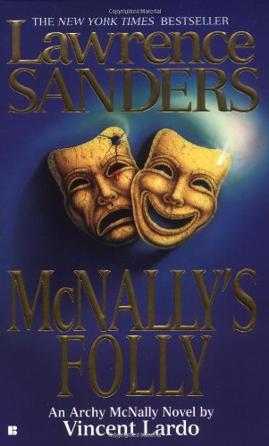 Read Online Lawrence Sanders McNally's Folly (Archy McNally Novels) PDF