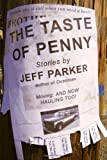 The Taste of Penny, Jeff Parker, 0982520441