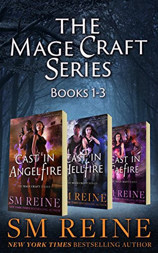 The Mage Craft Series, Books 1-3: Cast in Angelfire, Cast in Hellfire, and Cast in Faefire: An Urban Fantasy Series cover