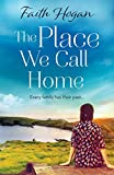 The Place We Call Home: An emotional story of love, loss and the importance of family