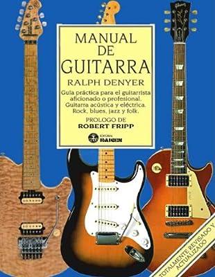 Manual de guitarra: Amazon.es: Denyer, Ralph: Libros