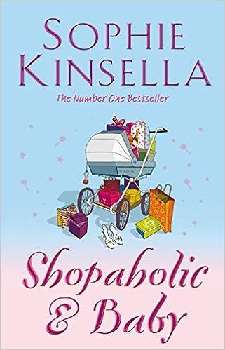 Shopaholic & Baby – Sophie Kinsella