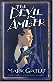 """The Devil in Amber A Lucifer Box Novel (Lucifer Box 2)"" av Mark Gatiss"