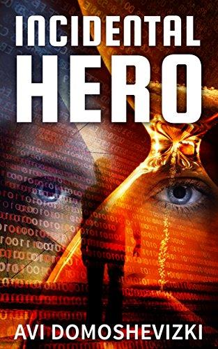 Incidental Hero International Conspiracy Thriller ebook product image
