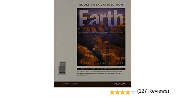 Earth an introduction to physical geology books a la carte earth an introduction to physical geology books a la carte edtion 11th edition edward j tarbuck frederick k lutgens dennis g tasa 9780321820945 fandeluxe Gallery