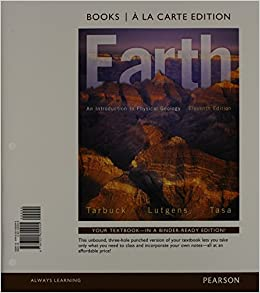 Earth an introduction to physical geology books a la carte edtion earth an introduction to physical geology books a la carte edtion 11th edition edward j tarbuck frederick k lutgens dennis g tasa 9780321820945 fandeluxe Image collections