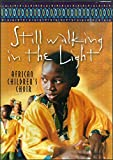 Still Walking in the Light: African Children's Choir