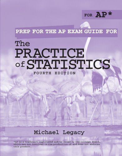 The Practice of Statistics Fourth Edition Prep for the Ap Exam