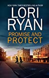 Promise and Protect (Heroes of Evers, Texas Book 2)
