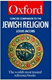 Concise Companion to the Jewish Religion (Oxford Quick Reference)
