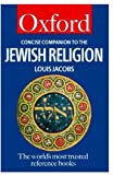 Concise Companion to the Jewish Religion, Louis Jacobs, 0192800884