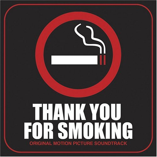 Thank You for Smoking by Various (2006-04-17)