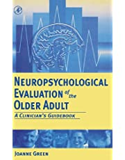 Neuropsychological Evaluation of the Older Adult: A Clinician's Guidebook
