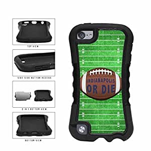 Indianapolis or Die Football Field 2-Piece Dual Layer Phone Case Back Cover Apple iPod Touch 5th Generation