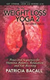 Easy Weight Loss Yoga 2: Intermediate, Patricia Bacall, 1496142314