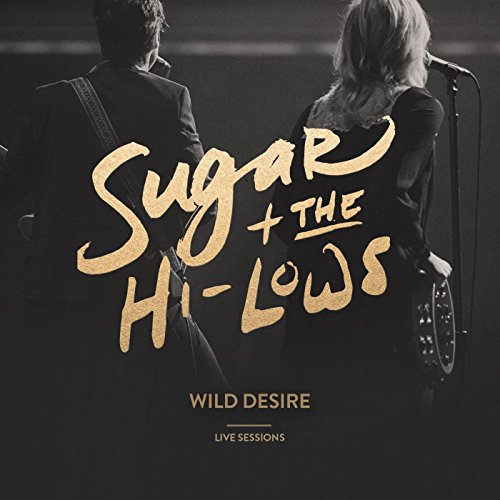 Wild Desire (Live Sessions)