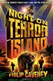 Night on Terror Island, Philip Caveney, 1849392706