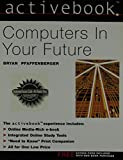 Computers in Your Future, Pfaffenberger, Bryan, 013066362X