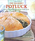The Gourmet Potluck, Beth Hensperger, 1580087418